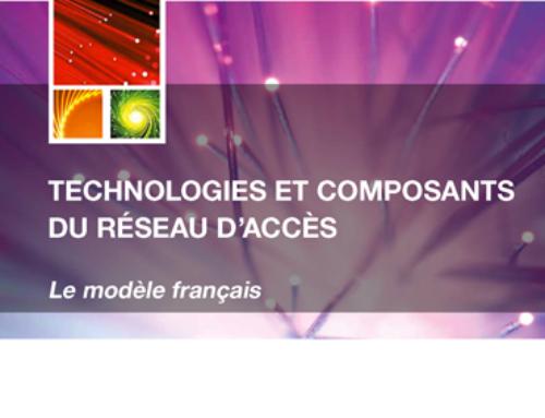 Technologies et composants du réseau d'accès